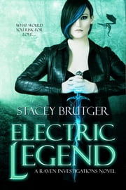 Electric Legend ebook by Stacey Brutger