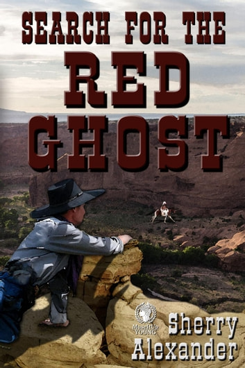 Search for the Red Ghost ebook by Sherry Alexander