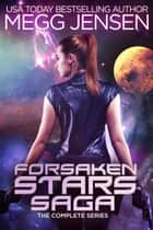 Forsaken Stars Saga - Attack on Phoenix, Scattered Ashes, and Revenants Rising ebook by Megg Jensen