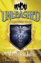 Unleashed: Burning Beach ebook by Ali Sparkes