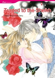 Traded to the Sheikh (Harlequin Comics) - Harlequin Comics ebook by Emma Darcy