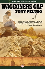 Waggoners Gap ebook by Tony Peluso