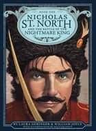 Nicholas St. North and the Battle of the Nightmare eBook by William Joyce, Laura Geringer, William Joyce