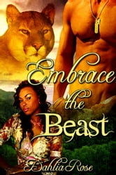 Embrace the Beast ebook by Dahlia Rose