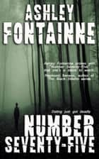 Number Seventy-Five ebook by Ashley Fontainne