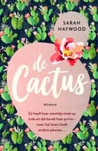 De cactus ebook by Sarah Haywood