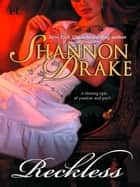 Reckless (Mills & Boon M&B) ebook by Shannon Drake