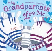 My Grandparents Love Me ebook by Claire Freedman,Judi Abbot