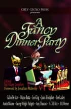 A Fancy Dinner Party ebook by