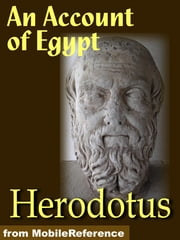 The Histories Of Herodotus.Volumes I And II (Complete): (The Histories Of Herodotus) (Mobi Classics) ebook by Herodotus,G. C. Macaulay (Translated)