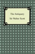 The Antiquary ebook by Sir Walter Scott
