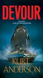 Devour ebook by Kurt Anderson