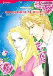 Appointment at the Altar (Harlequin Comics) - Harlequin Comics ebook by Eve Takigawa, Jessica Hart
