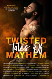 Twisted Tales of Mayhem ekitaplar by Sapphire Knight, Piper Davenport, Ryan Michele,...