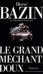 Le grand méchant doux ebook by