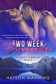 Two Week Surrender ebook by Hayson Manning