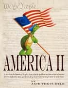 America II ebook by Jack The Turtle
