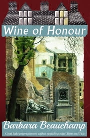 Wine of Honour ebook by Barbara Beauchamp