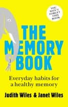 The Memory Book ebook by Janet Wiles, Judith Wiles