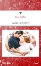 Savage Innocence ebook by Anne Mather