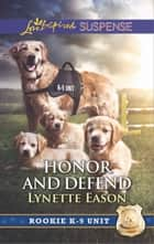 Honor and Defend - Faith in the Face of Crime eBook by Lynette Eason