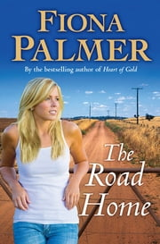 The Road Home ebook by Fiona Palmer