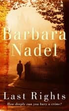 Last Rights ebook by Barbara Nadel