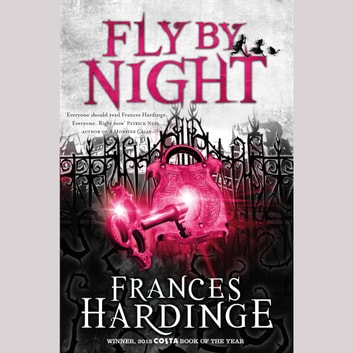 Fly By Night audiobook by Frances Hardinge