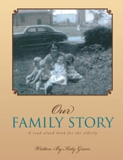 Our Family Story ebook by Katy Green