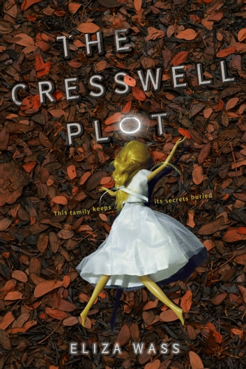 The Cresswell Plot ebook by Eliza Wass