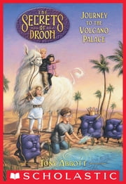The Secrets of Droon #2: Journey to the Volcano Palace ebook by Tony Abbott,Tim Jessell