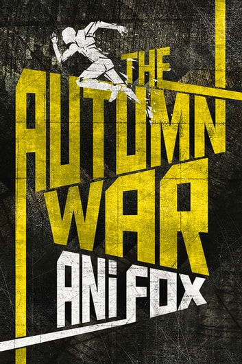 The Autumn War ebook by Ani Fox