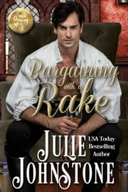 Bargaining With A Rake ebook by Julie Johnstone