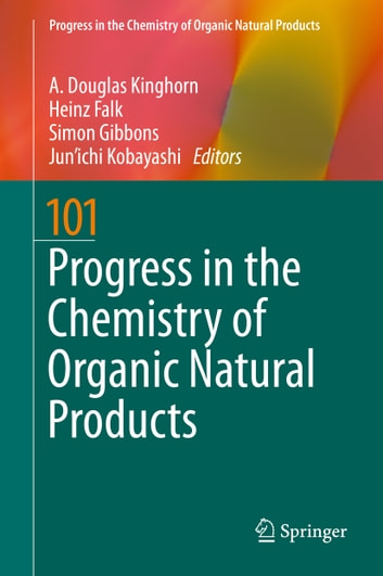 Progress in the Chemistry of Organic Natural Products 101 ebook by
