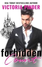 Forbidden Count ebook by Victoria Pinder
