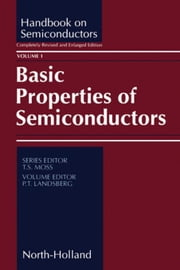 Basic Properties of Semiconductors ebook by Landsberg, P.T.