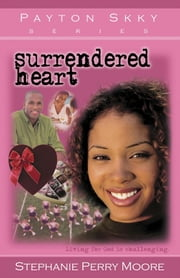 Surrendered Heart ebook by Stephanie Perry Moore