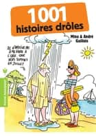 1001 histoires drôles ebook by André Guillois, Mina Guillois