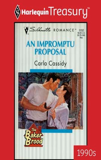 An Impromptu Proposal ebook by Carla Cassidy