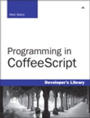 Programming in CoffeeScript ebook by Mark Bates