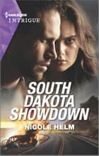 South Dakota Showdown ebook by Nicole Helm