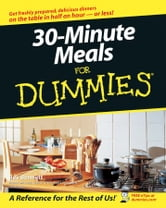 30-Minute Meals For Dummies ebook by Bev Bennett