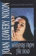 Whispers from the Dead ebook by Joan Lowery Nixon