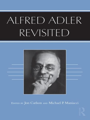Alfred Adler Revisited ebook by