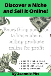 Discover a Niche and Sell It Online ebook by Jeannie Pitt