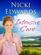 Intensive Care ebook by Nicki Edwards