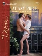 At Any Price ebook by Margaret Allison