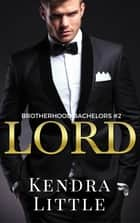 Lord ebook by Kendra Little