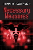 Necessary Measures- Book Two