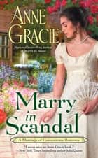Marry in Scandal 電子書 by Anne Gracie